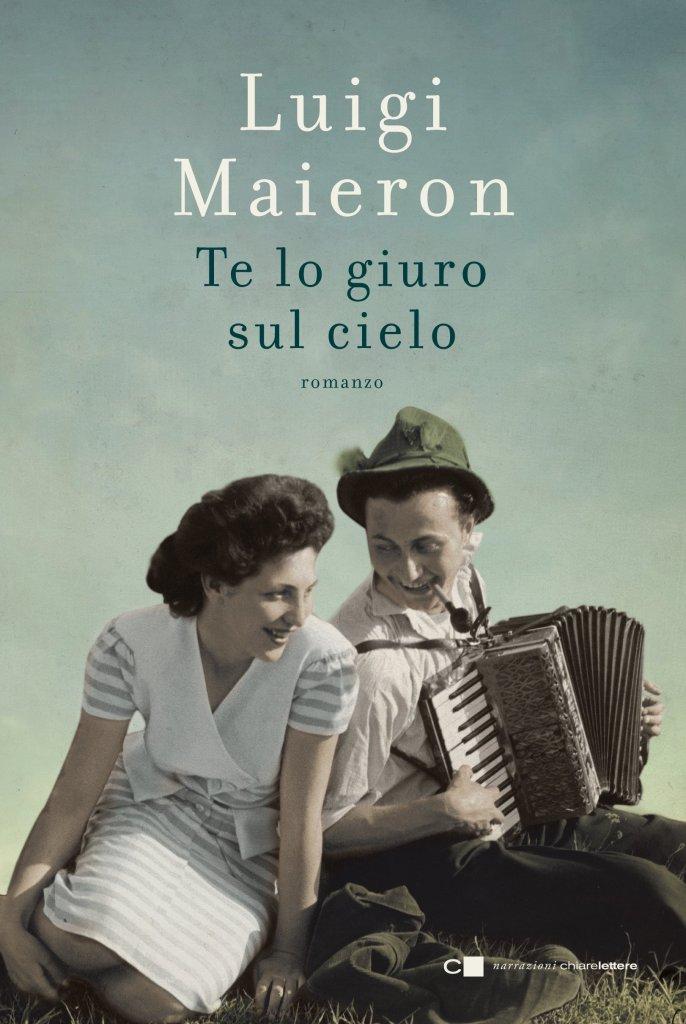 Luigi Maieron, Te lo giuro sul cielo, romanzo, Chiarelettere, recensione