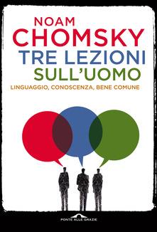 Tre lezioni sull'uomo- Noam Chomsky linguistica